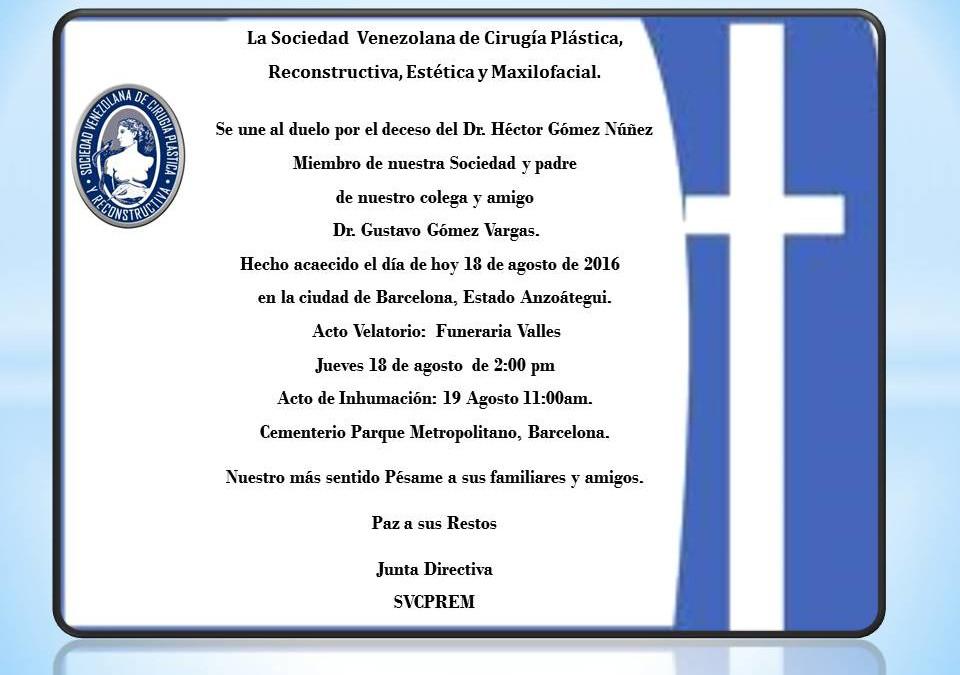 Obituario del Dr. Héctor Gómez Núñez, sentido pésame a sus familiares y amigos