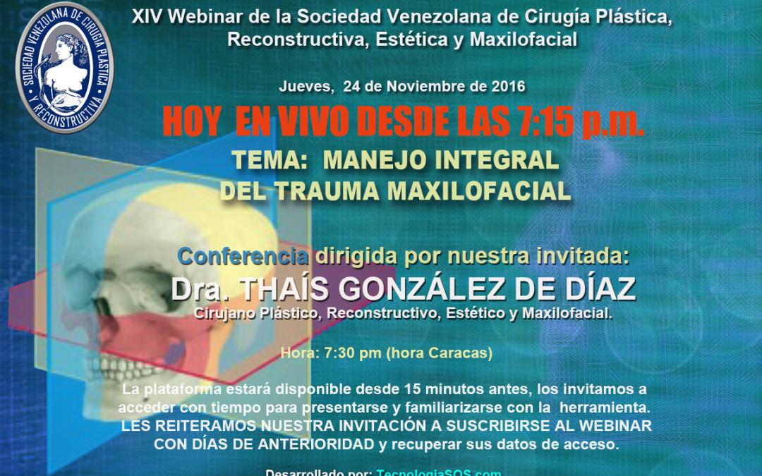 """ESTA NOCHE: XIV Webinar de la SVCPREM """"MANEJO INTEGRAL DEL TRAUMA MAXILOFACIAL"""", 7:30 pm."""