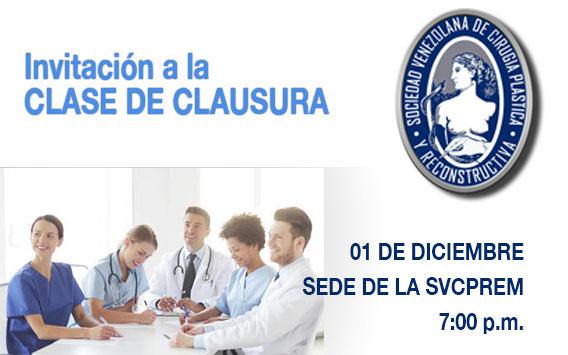 Invitación Clase de Clausura, 01 de diciembre, Sede de la Sociedad.