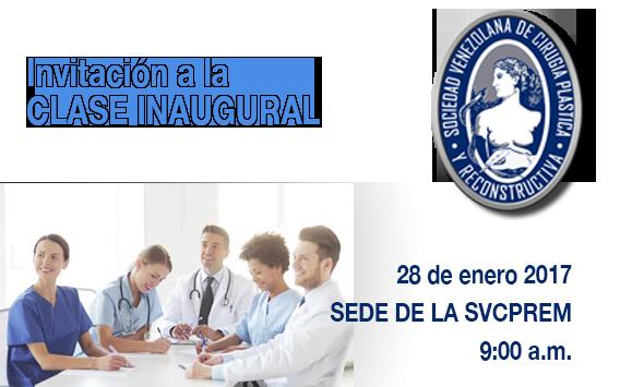 Invitación a la Clase Inaugural 2017, 28 de enero. 9:00 am.
