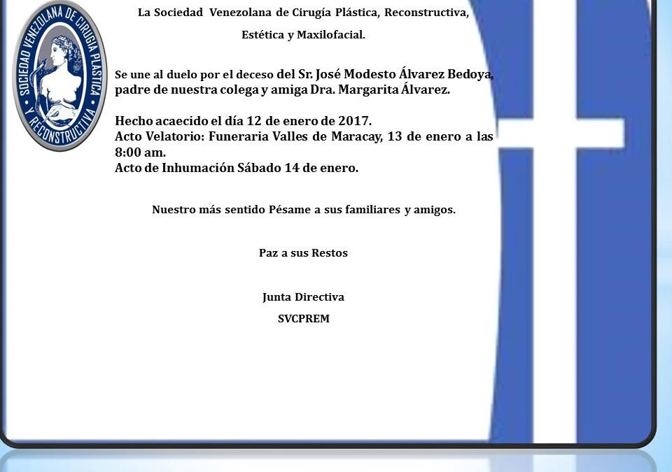 Obituario por el deceso del Sr. José Modesto Álvarez Bedoya, padre de nuestra colega y amiga Dra. Margarita Álvarez.