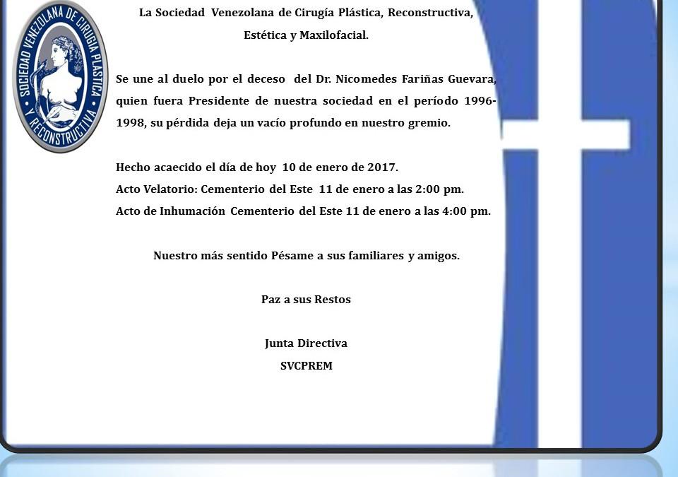 La SVCPREM está de luto por el fallecimiento de su ex presidente Dr. Nicomedes Fariñas Guevara.