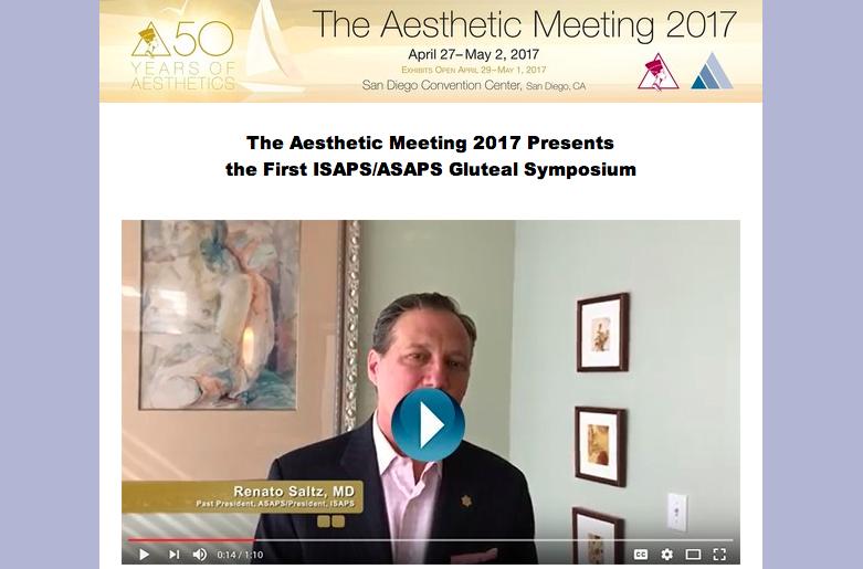 ASAPS/ISAPS Gluteal Symposium, 27 de abril al 2 de mayo, 2017.