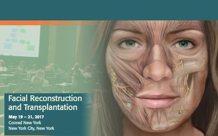 Simposio: State of the Art: Facial Reconstruction and Transplantation, 19 al 21 de mayo 2017