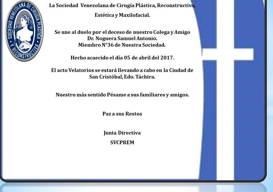 Lamentable deceso del  Dr. Samuel Antonio Noguera, Miembro N°36 de la Sociedad.