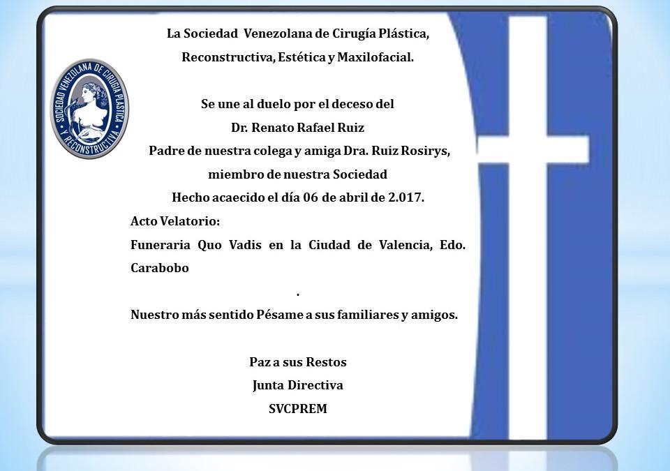 Duelo por el deceso del Dr. Renato Rafael Ruiz, Padre de nuestra colega y amiga Dra. Ruiz Rosirys