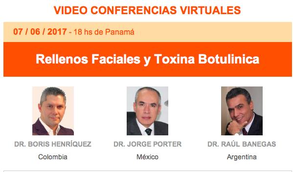 Realizada videoconferencia de la FILACP: Rellenos faciales y Toxina Botulínica, 07 de junio, 7 pm.