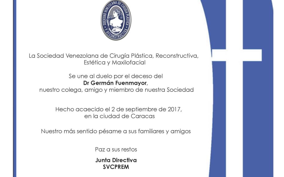 Duelo por deceso del Dr.Germán Fuenmayor, colega y amigo.