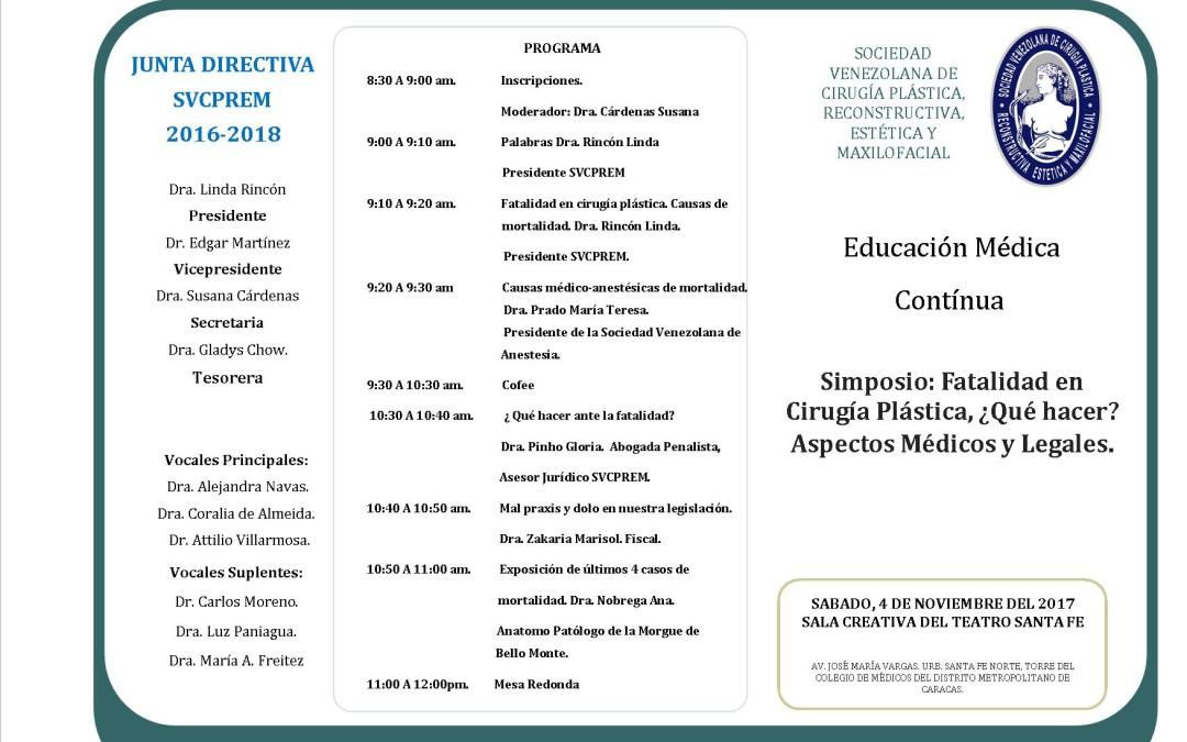 """Simposio de """"Fatalidad en Cirugía Plástica. ¿Qué hacer? Aspectos Médicos y Legales"""". 4 de noviembre."""